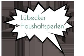 Die LübeckerHaushaltsperlen